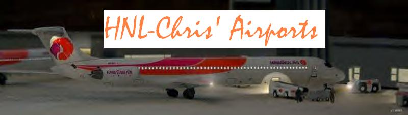 See HNL-Chris' Airports